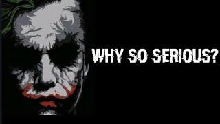 JOKER ATTITUDE STATUS || WHY SO SERIOUS? HA HA HA || JOKER WHATSAPP STATUS.