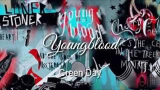 Green Day-Youngblood Lyrics video