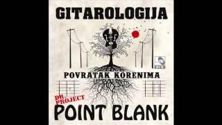 Dr. Project Point Blank feat. Dragi Jelic - Moj put - (Audio 2015) HD