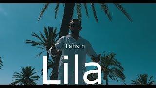 Tahzin Chè  ►LILA◄ [Official HD Video]