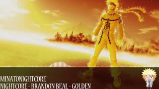 Nightcore - Brandon Beal - Golden (ft. Lukas Graham)