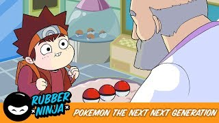Pokemon The Next NEXT Generation