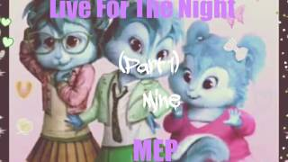 The Chipettes ~ Live For The Night MEP [CLOSED] (RD!)