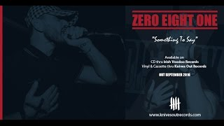 ZERO EIGHT ONE - Still The Same [ Knives Out Records / Irish Voodoo Records ]