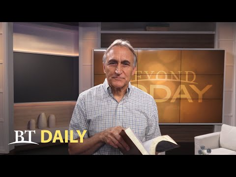 BT Daily: Keys to Understanding the Bible - Part 15 -  Know God's Ways