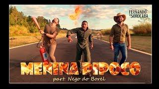 Menina Pipoco - Fernando e Sorocaba (Part. Nego do Borel)