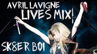 Avril Lavigne Lives Mix : Sk8er Boi