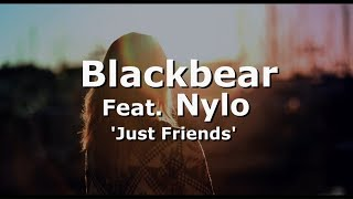 Blackbear - Just Friends feat. Nylo Lyrics / Traducao PTBR