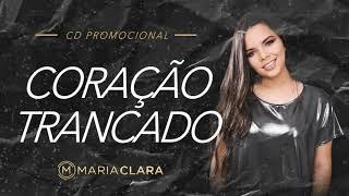 Coração Trancado - Maria Clara ( CD PROMOCIONAL)