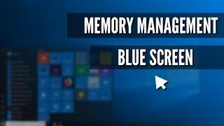 How to fix memory management blue screen error windows 10
