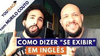 Murilo Couto virou professor de Inglês? SE EXIBIR em inglês