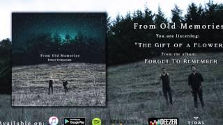 From Old Memories - The Gift of a Flower (Full Album Stream)