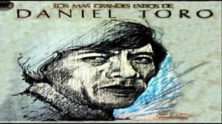 Mi Canción...Daniel Toro.(audio)