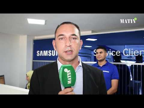 Video : SAV de Samsung : un centre à Casablanca pour se rapprocher plus des clients