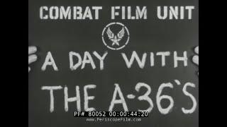 WAR FILM 20-2  P-51 MUSTANG / A-36 APACHE GROUND  GERMAN WAR PRODUCTION (Print 1 -- see 87874)