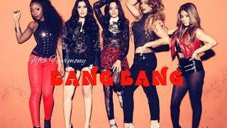 Fifth Harmony || Bang Bang {FANVID}