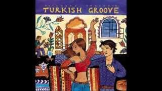 Putumayo - Turkish Groove - Bendeniz - Kirmizi Biber