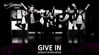 Give In (Lecrae feat Crystal Nicole) - Su Presencia Dance