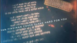 Slank Cover Hard For You