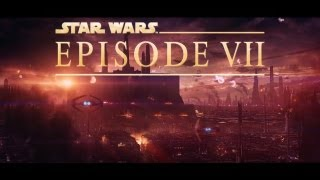 Star Wars: The Force Awakens Teaser 3 - 2015 - Unofficial / Fanmade! | LEOUD