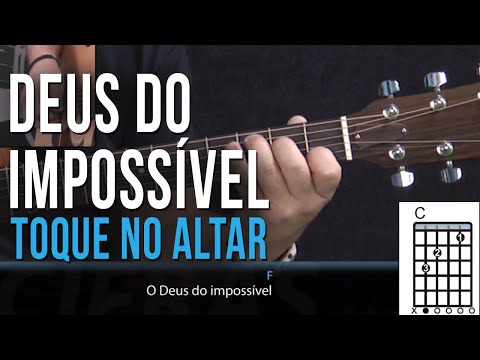 Toque no Altar - Deus Do Imposível
