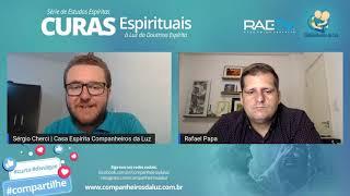 2ª Parte - Cirurgias Espirituais a Distância