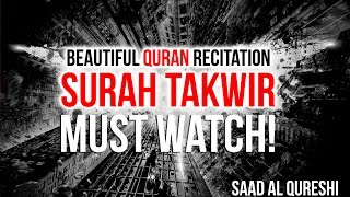 BEAUTIFUL QURAN RECITATION - SURAH TAKWEER - Surah At-Takweer - Surah Takwir - سورة التكوير