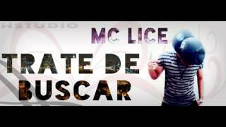"""Mc Lice - Trate de buscar prod by """"Jec"""""""