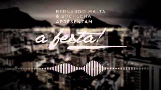 Bernardo Malta & Buchecha - A Festa (Lançamento Oficial)