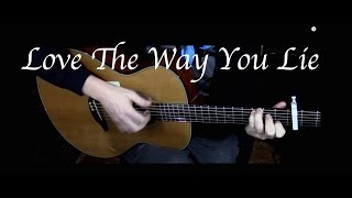 Eminem - Love The Way You Lie ft. Rihanna - Fingerstyle Guitar