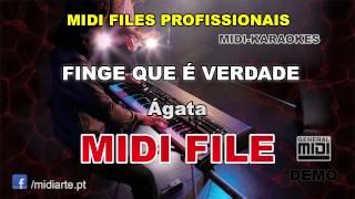 ♬ Midi file  - FINGE QUE É VERDADE - Ágata