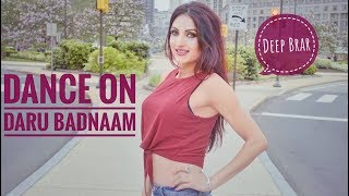 """Daru Badnaam"" Dance Performance by girl Deep Brar"