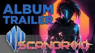 Scandroid - Album Trailer #1