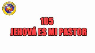 105   Jehová Es Mi Pastor PISTA