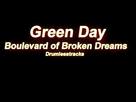 Green Day - Boulevard of Broken Dreams [Drumlesstrack] Chords - Chordify