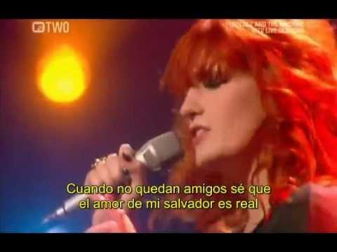Youve Got The Love En Español De Florence And The Machine