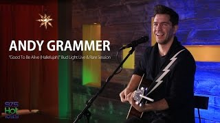 Andy Grammer - Good To Be Alive (Hallelujah) - Bud Light Live & Rare Session