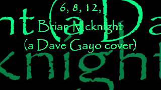 6, 8, 12 - Brian Mcknight (a Dave Gayo cover)