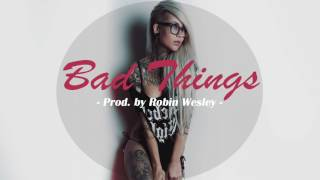 "R&B Instrumental x Kehlani Type Instrumental Beat 2017 x ""Bad Things"" (New R&B Beats 2017)"