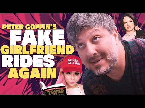 Peter Coffin's FAKE GIRLFRIEND Rides Again | Very Important Docs¹⁹