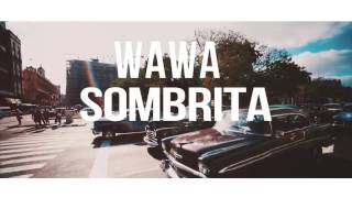 Wawa Sombrita Chriss Wolf Bounce Edit 2017