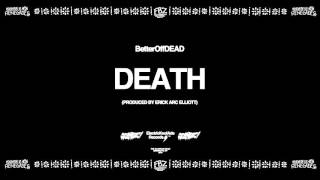 Death (Prod. By Erick Arc Elliott)
