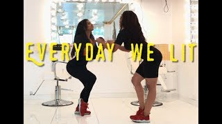 EveryDay We Lit w/ Candice and Aliya