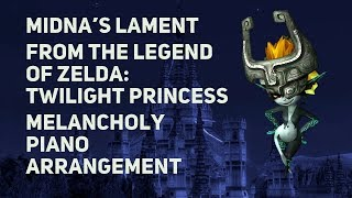 TPR - Midna's Lament - Twilight Princess piano cover