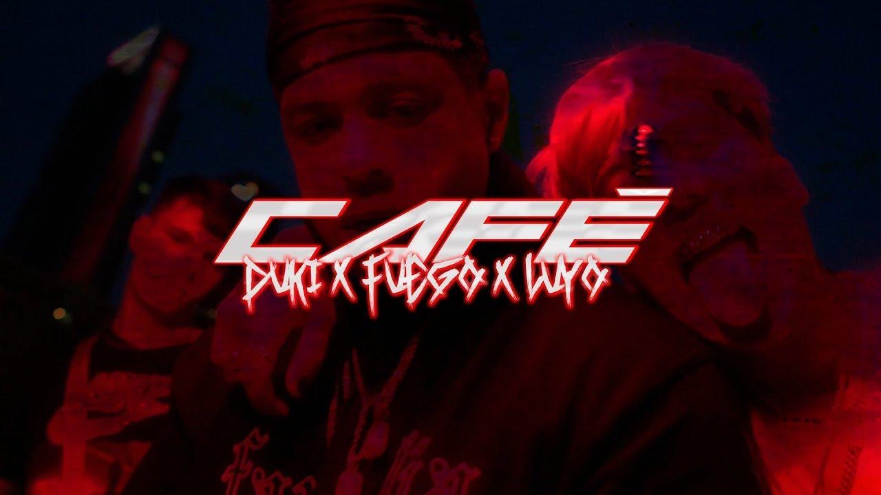 DUKI x Fuego - CAFÉ - ft. Luyo