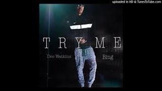 Try Me Freestyle x Dee Watkins