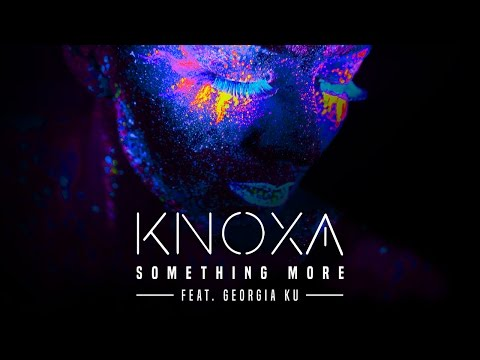 KNOXA - Something More feat. Georgia Ku