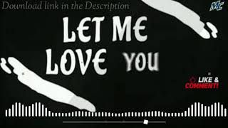 Let me love you english ringtone with download link