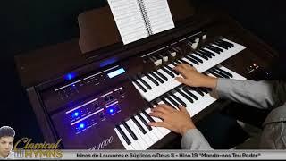 """Hino 19 """"Manda-nos o Teu Poder"""" (Louvores e Súplicas a Deus 5) Órgão TAMYE CTM1000"""