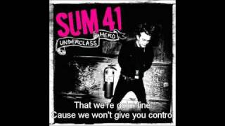 Sum 41 - Underclass Hero - Lyrics